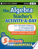 The Algebra Teacher s Activity a Day  Grades 6 12