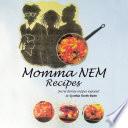 Momma NEM Recipes