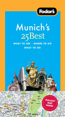 Fodor s Munich s 25 Best
