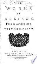 The Works of Moliere, French and English ...