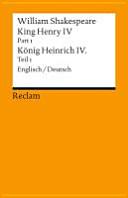 King Henry IV, Part 1 / Heinrich IV., Teil 1