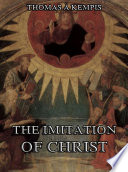 The Imitation Of Christ  Annotated Edition