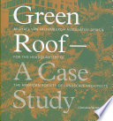 Green Roof - A Case Study : politicians, and architects interested in more...