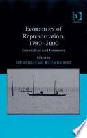 Economies of Representation, 1790-2000