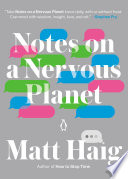 Book Notes on a Nervous Planet