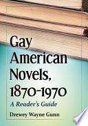 Gay American Novels  1870 1970