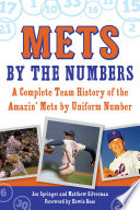 Mets by the Numbers York Mets Or Any Other Team To Be