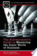 The Entrepreneur S Guide To Mastering The Inner World Of Business