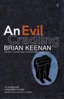 . An Evil Cradling .