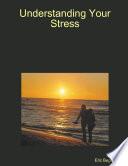 Understanding Your Stress