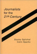 Journalists for the 21st Century