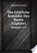 Die G ttliche Kom die Des Dante Alighieri