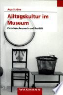 Alltagskultur im Museum