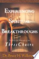 Experiencing Spiritual Breakthroughs