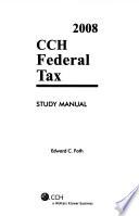 Federal Tax Study Manual  2008