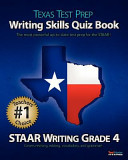 Texas Test Prep Writing Skills Quiz Book Staar Writing Grade 4