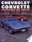 Chevrolet Corvette Restoration Guide