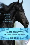 Marti Talbott s Highlander Series 2