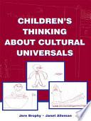 Children s Thinking About Cultural Universals
