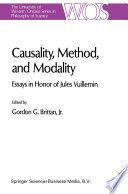 Causality, Method, And Modality : it is not simply that he has produced...