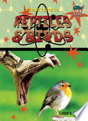 A Project Guide to Reptiles   Birds