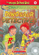 Dinosaur Detectives CD1           Magic School Bus Science Chapter Book  9