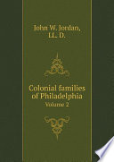 Colonial Families Of Philadelphia