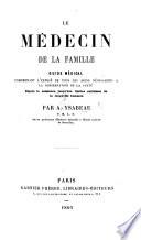 Le Médecin de la Famille, guide médical, etc