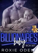 Billionaire s Baby   Player s Club Complete Box Set