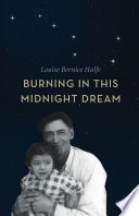 Burning in this Midnight Dream By The Residential Schools To