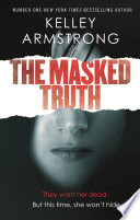 The Masked Truth : hide. a few months ago, riley...