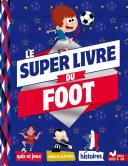 Mon super livre du foot