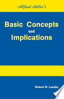 Alfred Adler S Basic Concepts And Implications
