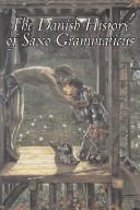 The Danish History Of Saxo Grammaticus