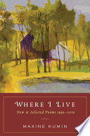 Where I Live: New & Selected Poems 1990-2010