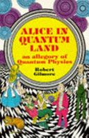 Alice in Quantum Land