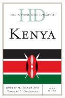 Historical Dictionary of Kenya A Chronology An Introductory Essay Appendixes And