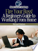 Beginners Guide to Working From Home Home Does Your Employment Future Look