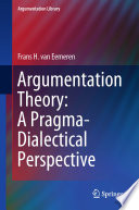 Argumentation Theory  A Pragma Dialectical Perspective