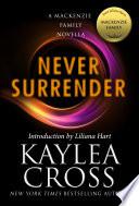 Never Surrender  A MacKenzie Family Novella
