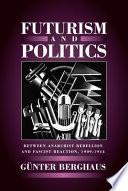 Futurism And Politics