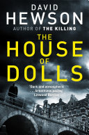 The House of Dolls: A Pieter Vos Novel 1 Disappeared Three Years Ago In