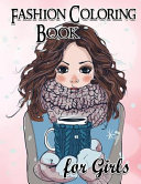Fashion Coloring Book for Girls  Fun Fashion and Fresh Styles