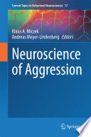 Neuroscience of Aggression