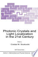 Photonic Crystals And Light Localization In The 21st Century : institute (asi) photonic crystals and light localization...
