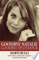 Book Goodbye Natalie  Goodbye Splendour