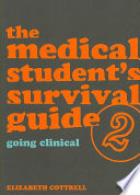The Medical Student S Survival Guide Going Clinical