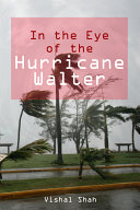 In the Eye of the Hurricane Walter