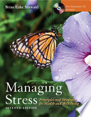 Managing Stress  Principles and Strategies for Health and Well Being