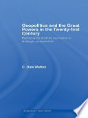 Geopolitics and the Great Powers in the 21st Century